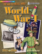World War I: The War To End All Wars!