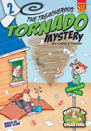 The Treacherous Tornado Mystery