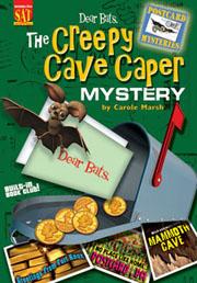 Dear Bats: The Creepy Cave Caper
