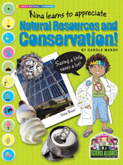 Nina Learns to Appreciate Natural Resources and Conservation