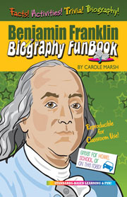 Benjamin Franklin Biography FunBook