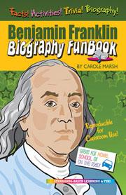 Benjamin Franklin Biography FunBook