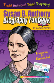 Susan B. Anthony Biography FunBook