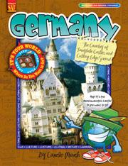 Germany: The Country of Fairytale Castles and Cutting Edge Science!