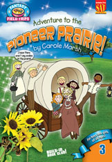 Adventure to the Pioneer Prairie!
