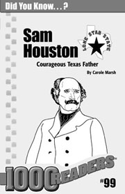 Sam Houston: Courageous Father of Texas Consumable Pack 30