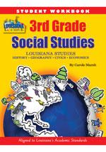 Louisiana Experience 3rd Grade Student Workbook