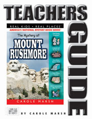The Mystery at Mount Rushmore Teacher's Guide