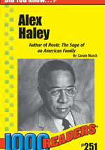 Alex Haley Author of Roots: The Saga of an American Family