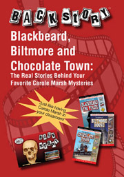 Backstory - Blackbeard, Biltmore, and Chocolate Town