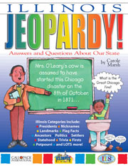 Illinois Jeopardy!: Answers & Questions About Our State!
