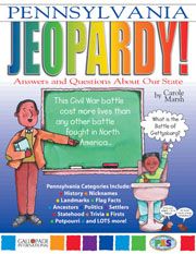 Pennsylvania Jeopardy!: Answers & Questions About Our State!