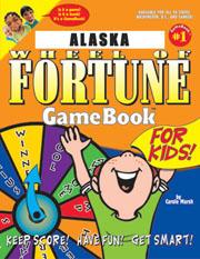 Alaska Wheel of Fortune!