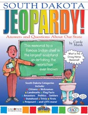 South Dakota Jeopardy!: Answers & Questions About Our State!